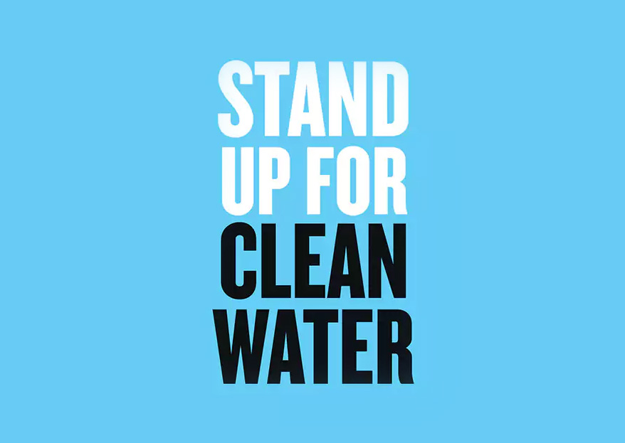 Stand Up For Clean Water